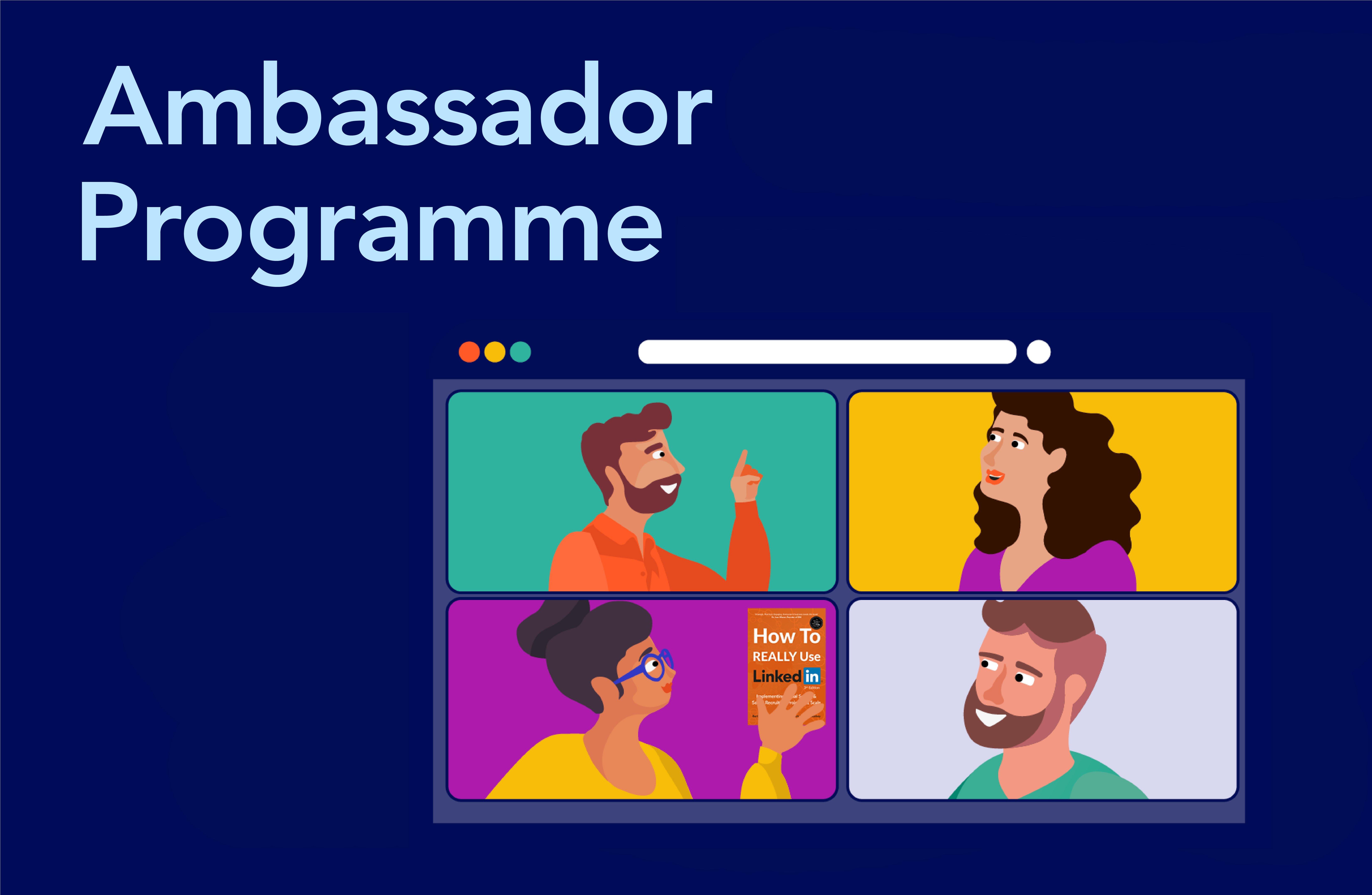 Ambassador Programme